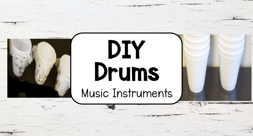 Easy Homemade Drums for Kids