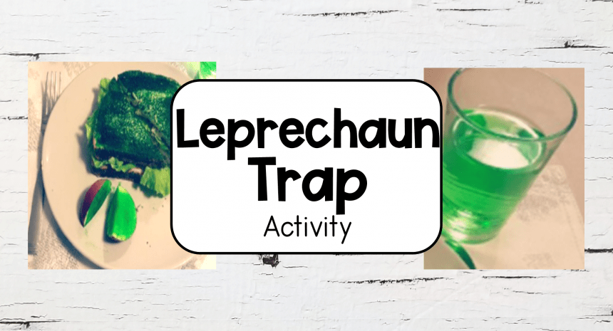 Exciting Leprechaun Trap Activity