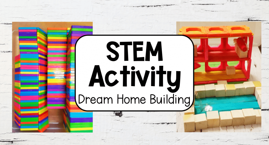 STEM Activities Dream House Activity