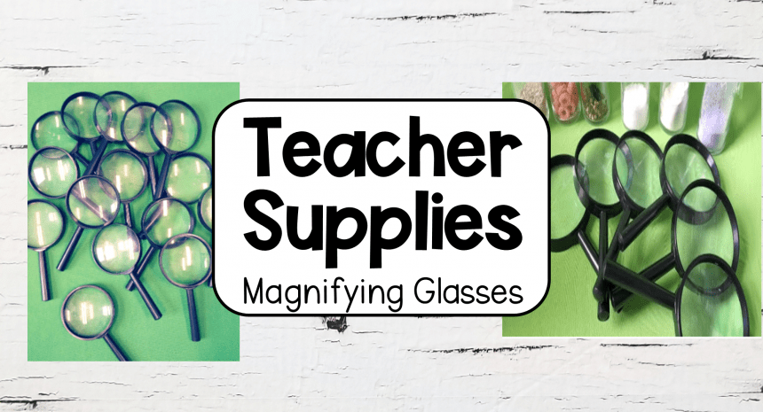 School Supplies – Magnifying Glasses