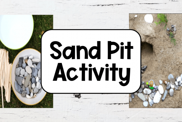 Sand Pit Creation Activity Ideas