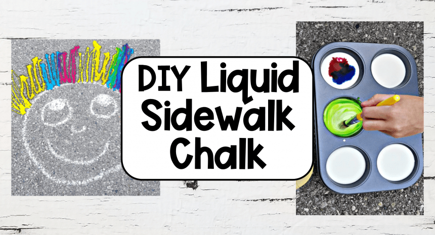 Easy DIY Liquid Sidewalk Chalk for Kids