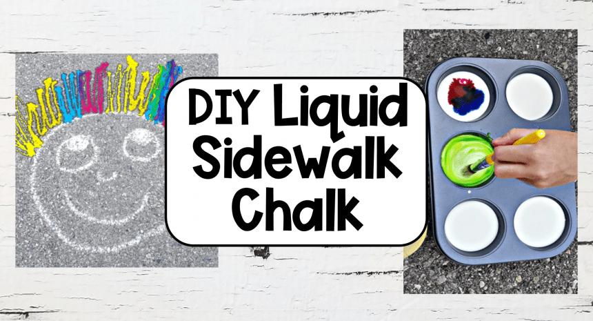 DIY Liquid Sidewalk Chalk Activity