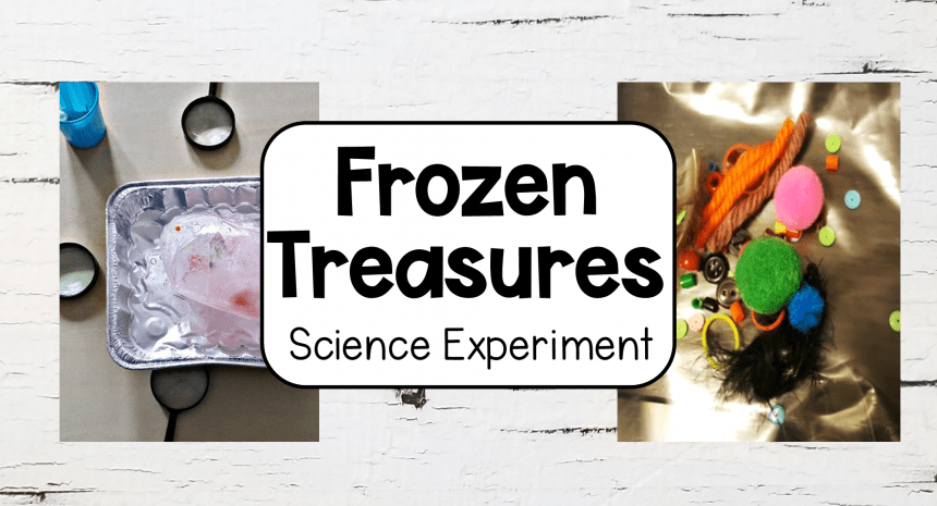 Science Experiments for Kids – Frozen Treasures