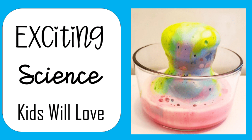 Science Experiments Kids will Love