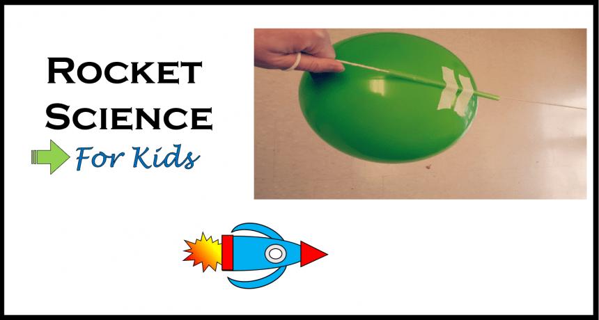 Science for Kids – Rocket Science