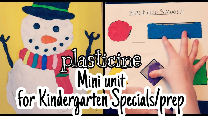 Pre-K and Kindergarten Activities – Plasticine Mini Unit