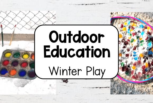 8 Easy Winter Outdoor Education Activities