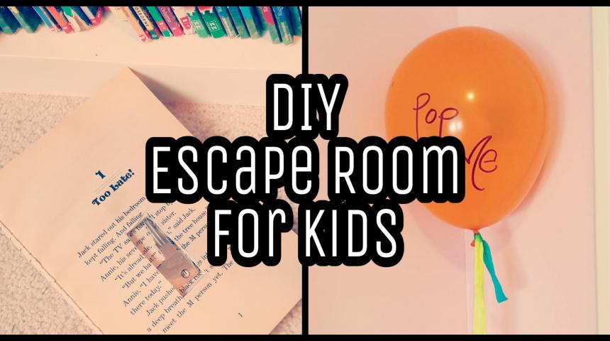 DIY Escape Room for Kids