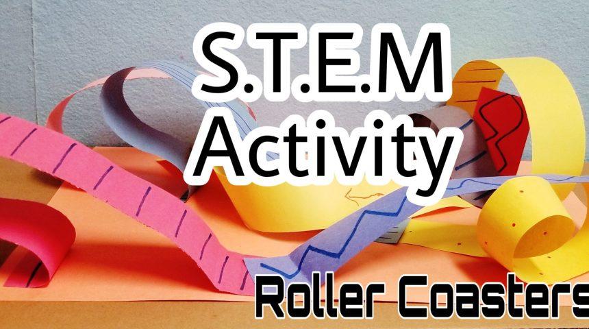 STEM Activity – Roller Coasters
