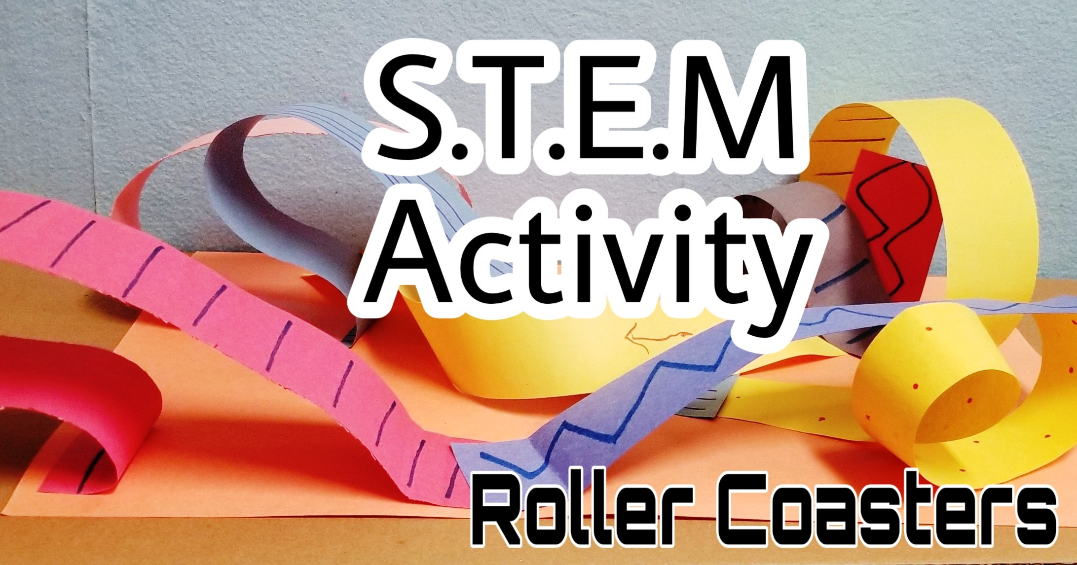 STEM Activity - Roller Coasters - Hands-On Teaching Ideas ...