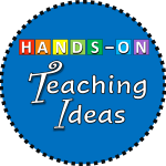 Hands-On Teaching Ideas