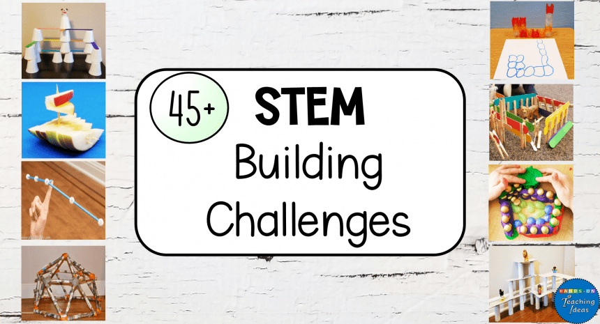 45+ STEM Challenge Ideas for Kids to do at Home or School