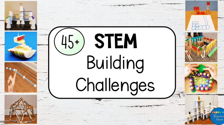 45+ STEM Challenge Ideas Kids Can do at Home or School