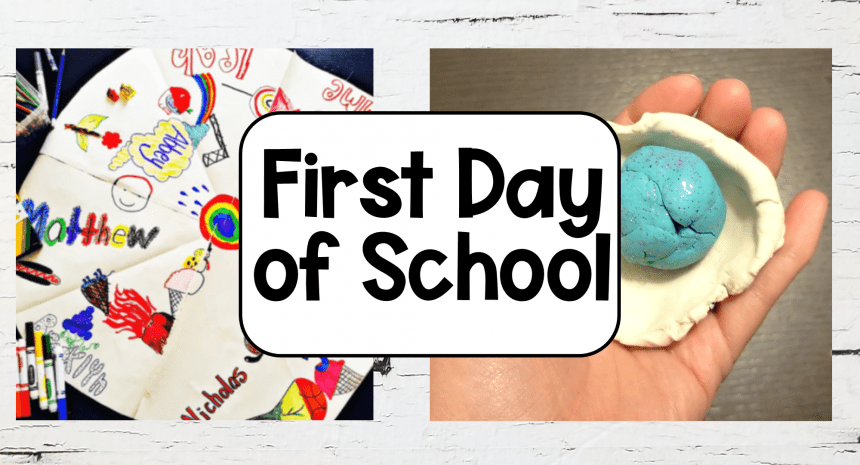 35 Best First Day of School Ideas and Activities